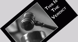 This is the Verdict